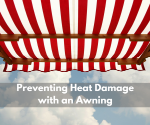 universal-awning-preventing-heat-damage-with-an-awning-sept-300x251
